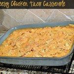 Easy Cheesy Chicken Taco Casserole with Kraft Pourables Dressing Recipe