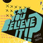 Hillsong Kids DVD • Can You Believe It?